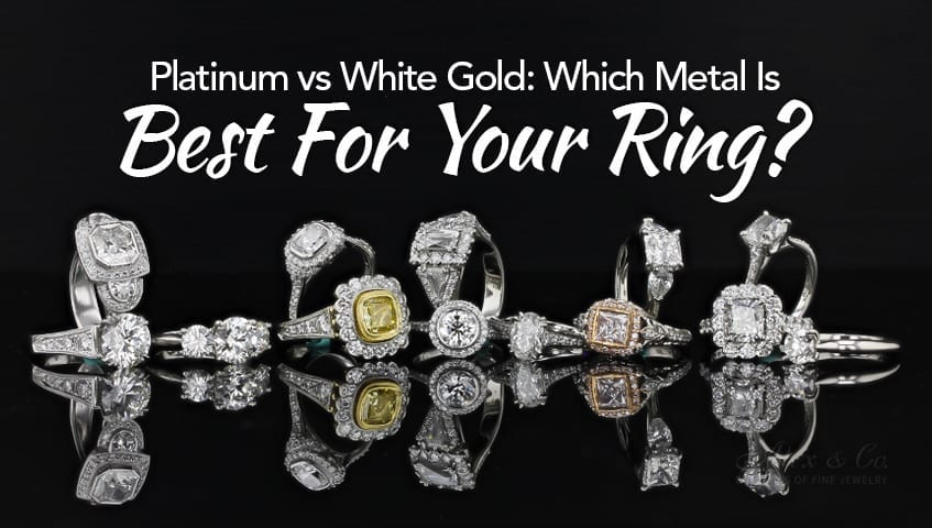 Platinum vs White Gold Which Metal Is Best For Your Ring featured image